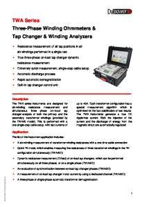 TWA Series Three-Phase Winding Ohmmeters & Tap Changer & Winding Analyzers