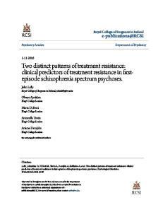 Two distinct patterns of treatment resistance: clinical predictors of treatment resistance in firstepisode schizophrenia spectrum psychoses