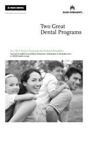 Two Great Dental Programs