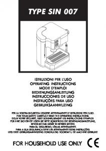 TYPE SIN 007 FOR HOUSEHOLD USE ONLY