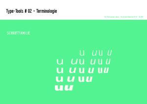 Type-Tools # 02 Terminologie. Prof. Nora Gummert-Hauser Hochschule Niederrhein FB SCHRIFTFAMILIE. u u u. u u u u. u u u u. u u u. u u