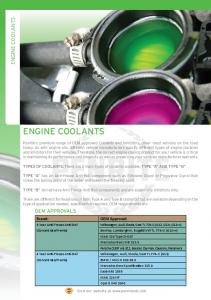 TYPES OF COOLANTS: There are 2 main types of coolants available, TYPE A AND TYPE B