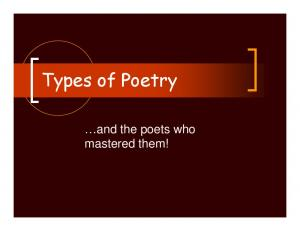 Types of Poetry. and the poets who mastered them!