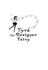Tyr a. the Designer. Fairy