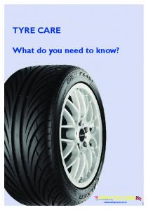TYRE CARE What do you need to know?