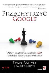 Tytuł oryginału: Outsmarting Google: SEO Secrets to Winning New Business