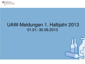 UAW-Meldungen 1. Halbjahr