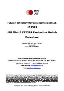 UB232R. USB Mini-B FT232R Evaluation Module. Datasheet
