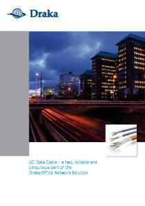 UC Data Cable a fast, reliable and ubiquitous part of the Draka Office Network Solution