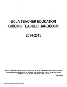 UCLA TEACHER EDUCATION GUIDING TEACHER HANDBOOK