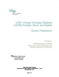 UCSF Urologic Oncology Database (UODB) Prostate, Renal, and Bladder. Current Publications. Prepared by: