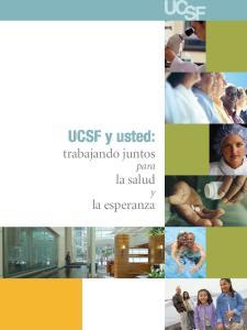 UCSF y usted: trabajando juntos. la esperanza. para la salud