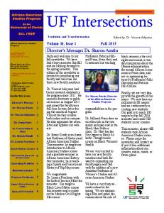 UF Intersections. Director s Message: Dr. Sharon Austin. Volume 10, Issue 1. Fall 2015