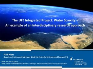 UFZ Integrated Project (IP) Water Scarcity