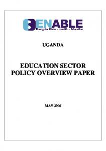UGANDA EDUCATION SECTOR POLICY OVERVIEW PAPER
