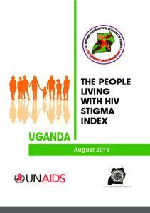 UGANDA THE PEOPLE LIVING WITH HIV STIGMA INDEX