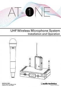 UHF Wireless Microphone System Installation and Operation