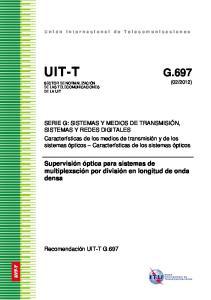 UIT-T G.697. Supervisión óptica para sistemas de multiplexación por división en longitud de onda densa