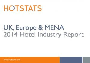 UK, Europe & MENA 2014 Hotel Industry Report