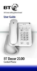 UK s best selling phone brand. User Guide. BT Decor 2100 Corded Phone
