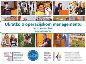 Ukratko o operacijskom managementu. dr. sc. Kristina Šorić