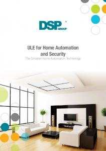 ULE for Home Automation and Security The Smarter Home Automation Technology