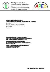 Ullrich-Turner Syndrom (UTS) Empfehlungen zu Diagnose, Betreuung und Therapie