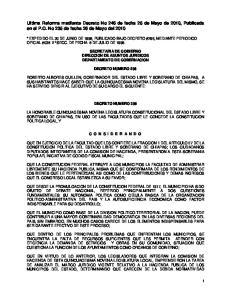 Ultima Reforma mediante Decreto No 246 de fecha 25 de Mayo de 2010, Publicada en el P.O. No 235 de fecha 26 de Mayo del 2010