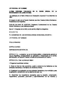 ULTIMA REFORMA PUBLICADA EN EL DIARIO OFICIAL DE LA FEDERACION: 6 DE JUNIO DE 2000