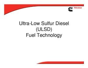 Ultra-Low Sulfur Diesel (ULSD) Fuel Technology