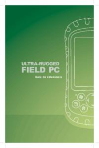 ULTRA-RUGGED FIELD PC