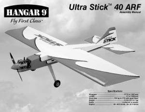 Ultra Stick 40 ARF. Assembly Manual. Specifications