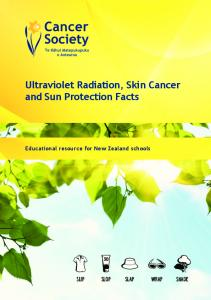 Ultraviolet Radiation, Skin Cancer and Sun Protection Facts