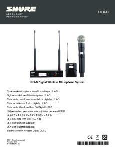 ULX-D. ULX-D Digital Wireless Microphone System