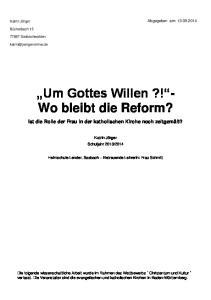 Um Gottes Willen?! - Wo bleibt die Reform?