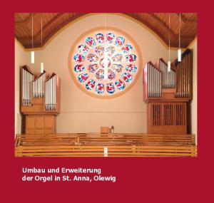 Umbau und Erweiterung der Orgel in St. Anna, Olewig