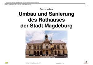 Umbau und Sanierung des Rathauses der Stadt Magdeburg