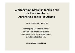 Umgang mit Gewalt in Familien mit. Annäherung an ein Tabuthema