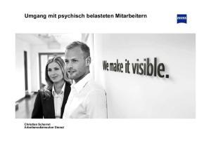 Umgang mit psychisch belasteten Mitarbeitern. Christian Scherret Arbeitsmedizinscher Dienst