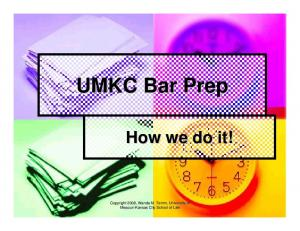 UMKC Bar Prep How we do it!