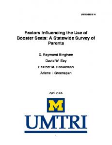 UMTRI Factors Influencing the Use of Booster Seats: A Statewide Survey of Parents