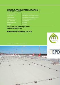 UMWELT-PRODUKTDEKLARATION nach ISO und EN Paul Bauder GmbH & Co. KG. FPO Dach- und Dichtungsbahnen BauderTHERMOPLAN