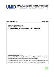 UMWELT und MENSCH INFORMATIONSDIENST. Schwerpunktthema Chemikalien, Umwelt und Gesundheit