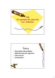 Un ejemplo de casos de uso. Sokoban