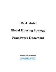 UN-Habitat. Global Housing Strategy. Framework Document