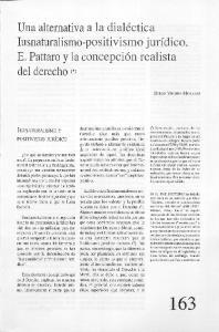 Una alternativa a la dialéctica Iusnaturalismo-positivismo jurídico. E. Pattaro y la concepción realista del derecho (*)