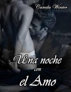 Una noche con el amo. Camila Winter