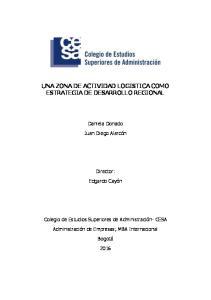 UNA ZONA DE ACTIVIDAD LOGISTICA COMO ESTRATEGIA DE DESARROLLO REGIONAL