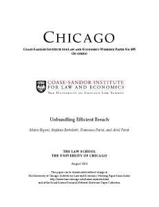 Unbundling Efficient Breach. Maria Bigoni, Stefania Bortolotti, Francesco Parisi, and Ariel Porat THE LAW SCHOOL THE UNIVERSITY OF CHICAGO