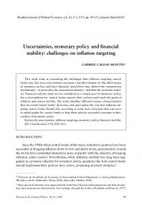 Uncertainties, monetary policy and financial stability: challenges on inflation targeting